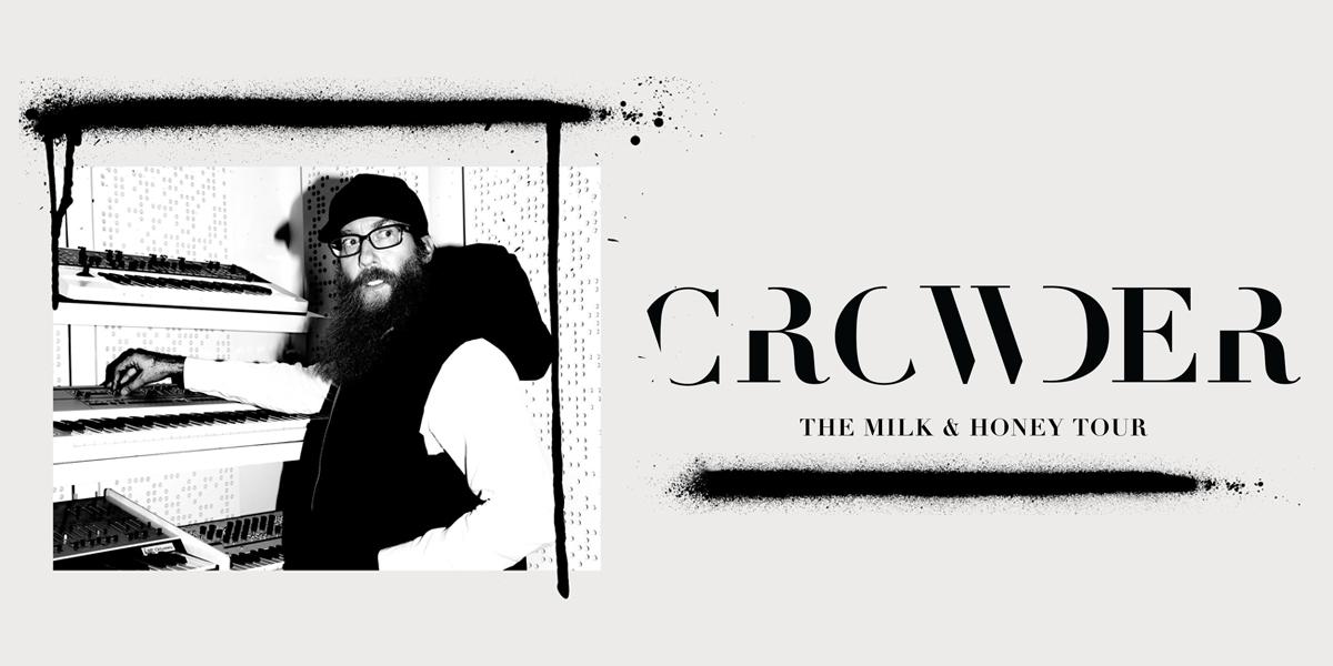 Crowder: The Milk and Honey Tour